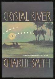 CRYSTAL RIVER by Charlie Smith