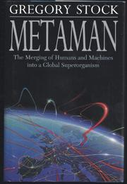 METAMAN by Gregory Stock