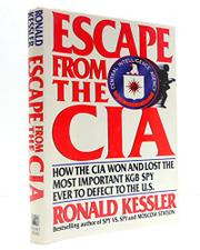 ESCAPE FROM THE CIA by Ronald Kessler