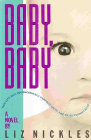 BABY, BABY by Liz Nickles