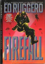 FIREFALL by Ed Ruggero