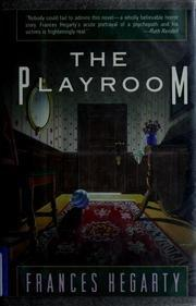 THE PLAYROOM by Frances Hegarty