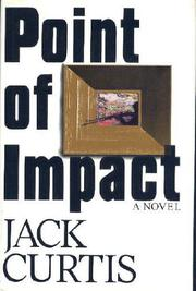 POINT OF IMPACT by Jack Curtis
