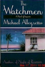 THE WATCHMEN by Michael Allegretto