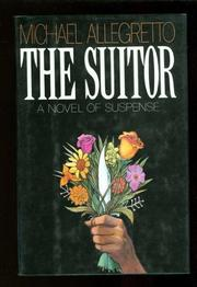 THE SUITOR by Michael Allegretto