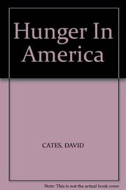 HUNGER IN AMERICA by David Cates