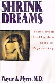 SHRINK DREAMS by Wayne A. Myers