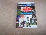BASEBALL IN THE AFTERNOON by Robert Smith