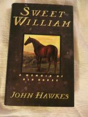 SWEET WILLIAM by John Hawkes