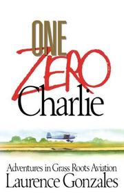 ONE ZERO CHARLIE by Laurence Gonzales