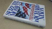 SEIZE THE MOMENT by Richard Nixon