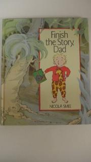 FINISH THE STORY, DAD by Nicola Smee