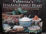 VALENTINA'S ITALIAN FAMILY FEAST by Valentina Harris