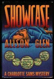 SHOWCASE by Alison Glen