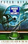 INSIDE THE HELMET by Peter King