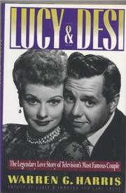 LUCY AND DESI by Warren G. Harris