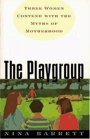 THE PLAYGROUP by Nina Barrett