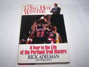 THE LONG, HOT WINTER by Rick Adelman
