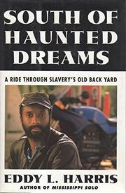 SOUTH OF HAUNTED DREAMS by Eddy L. Harris