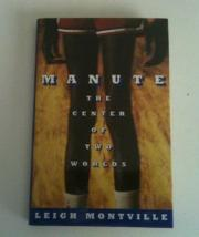 MANUTE by Leigh Montville