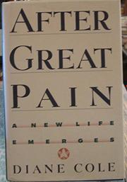 AFTER GREAT PAIN by Diane Cole