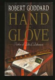 HAND IN GLOVE by Robert Goddard