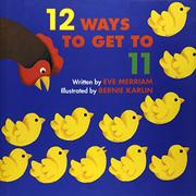 TWELVE WAYS TO GET TO ELEVEN by Eve Merriam