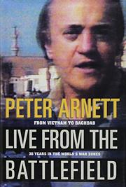 LIVE FROM THE BATTLEFIELD by Peter Arnett