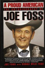 A PROUD AMERICAN by Joe Foss