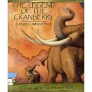 Book Cover for THE LEGEND OF THE CRANBERRY