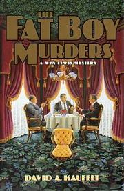 THE FAT BOY MURDERS by David A. Kaufelt