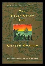 THE FEVER COAST LOG by Gordon Chaplin