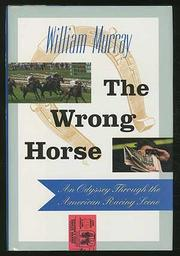 THE WRONG HORSE by William Murray
