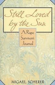 STILL LOVED BY THE SUN by Migael M. Scherer