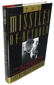 THE MISSILES OF OCTOBER by Robert Smith Thompson