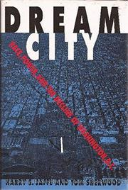 DREAM CITY by Harry S. Jaffe