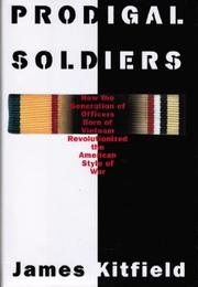 PRODIGAL SOLDIERS by James Kitfield