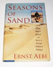 SEASONS OF SAND by Ernst Aebi
