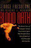 BLOOD OATH by George Fresolone