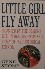 LITTLE GIRL FLY AWAY by Gene Stone