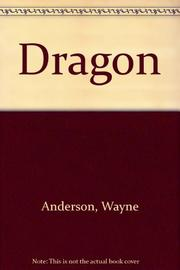 DRAGON by Wayne Anderson
