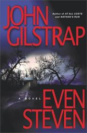 EVEN STEVEN by John Gilstrap