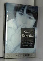 SMALL BARGAINS by William Garrison