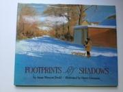 FOOTPRINTS AND SHADOWS by Anne Wescott Dodd
