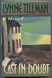 CAST IN DOUBT by Lynne Tillman