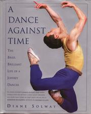 A DANCE AGAINST TIME by Diane Solway