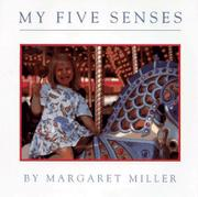 MY FIVE SENSES by Margaret Miller