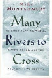 MANY RIVERS TO CROSS by M.R. Montgomery