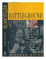 BATTLEGROUND by Stephen Bates