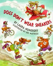 DOGS DON'T WEAR SNEAKERS by Laura Numeroff